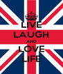 LIVE LAUGH AND LOVE LIFE - Personalised Poster A4 size