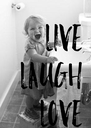 LIVE LAUGH LOVE - Personalised Poster A4 size