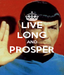 LIVE LONG AND PROSPER  - Personalised Poster A4 size