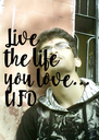 Live the life you love... UFD - Personalised Poster A4 size