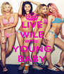 LIVE WILE WE'RE YOUNG BABY - Personalised Poster A4 size
