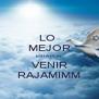 LO  MEJOR ESTA POR VENIR RAJAMIMM - Personalised Poster A4 size