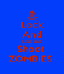 Lock And Load and Shoot  ZOMBIES  - Personalised Poster A4 size