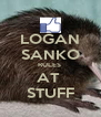 LOGAN SANKO RULES  AT  STUFF - Personalised Poster A4 size