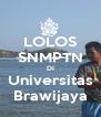 LOLOS SNMPTN DI Universitas Brawijaya - Personalised Poster A4 size
