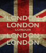 LONDON LONDON LONDON LONDON LONDON - Personalised Poster A4 size