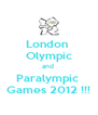 London  Olympic and  Paralympic  Games 2012 !!! - Personalised Poster A4 size