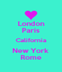 London Paris California New York Rome - Personalised Poster A4 size