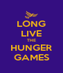 LONG LIVE THE HUNGER GAMES - Personalised Poster A4 size