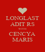 LONGLAST ADIT RS WITH CENCYA MARIS - Personalised Poster A4 size