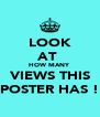 LOOK AT  HOW MANY VIEWS THIS POSTER HAS ! - Personalised Poster A4 size