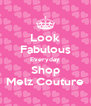 Look Fabulous Everyday Shop Melz Couture - Personalised Poster A4 size