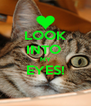 LOOK INTO  MY EYES!  - Personalised Poster A4 size