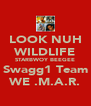 LOOK NUH WILDLIFE STARBWOY BEEGEE Swagg1 Team WE .M.A.R. - Personalised Poster A4 size