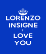 LORENZO INSIGNE I LOVE YOU - Personalised Poster A4 size