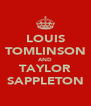 LOUIS TOMLINSON AND TAYLOR SAPPLETON - Personalised Poster A4 size