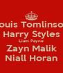 Louis Tomlinson Harry Styles Liam Payne Zayn Malik Niall Horan - Personalised Poster A4 size