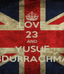 LOVE 23 AND YUSUF ABDURRACHMAN - Personalised Poster A4 size
