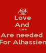 Love And  Care Are needed  For Alhassien - Personalised Poster A4 size