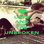 LOVE AND PROTECT THE UNBROKEN - Personalised Poster A4 size
