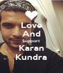 Love And Support Karan Kundra - Personalised Poster A4 size