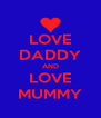 LOVE DADDY AND LOVE MUMMY - Personalised Poster A4 size