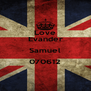 Love Evander Samuel 070612  - Personalised Poster A4 size