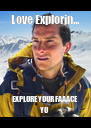 Love Explorin... EXPLORE YOUR FAAACE YO - Personalised Poster A4 size