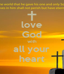 love God with all your heart - Personalised Poster A4 size