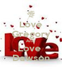 Love Gregory And  Love  Dawson - Personalised Poster A4 size