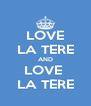 LOVE LA TERE AND LOVE  LA TERE - Personalised Poster A4 size