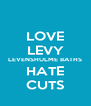 LOVE LEVY LEVENSHULME BATHS HATE CUTS - Personalised Poster A4 size