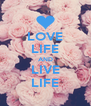 LOVE LIFE AND LIVE LIFE - Personalised Poster A4 size