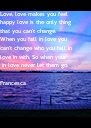 Love, love makes you feel