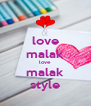 love malak love malak style - Personalised Poster A4 size