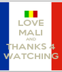 LOVE MALI AND THANKS 4 WATCHING - Personalised Poster A4 size
