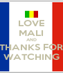 LOVE MALI AND THANKS FOR WATCHING - Personalised Poster A4 size