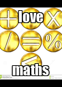 love maths - Personalised Poster A4 size