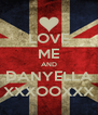 LOVE ME AND DANYELLA XXXOOXXX - Personalised Poster A4 size