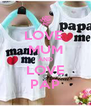 LOVE  MUM AND LOVE PAP - Personalised Poster A4 size