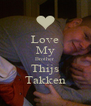 Love My Brother Thijs Takken - Personalised Poster A4 size