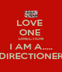 LOVE  ONE  DIRECTION I AM A..... DIRECTIONER - Personalised Poster A4 size