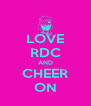 LOVE RDC AND CHEER ON - Personalised Poster A4 size