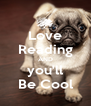 Love Reading AND you'll Be Cool - Personalised Poster A4 size