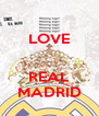 LOVE   REAL MADRID - Personalised Poster A4 size