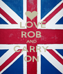 LOVE ROB AND CARRY ON - Personalised Poster A4 size