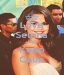 Love Selena AND Keep Calm - Personalised Poster A4 size