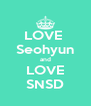 LOVE  Seohyun and LOVE SNSD - Personalised Poster A4 size