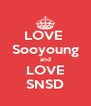 LOVE  Sooyoung and LOVE SNSD - Personalised Poster A4 size