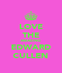 LOVE THE AMAZING EDWARD CULLEN - Personalised Poster A4 size